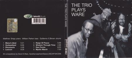 Matthew Shipp Trio - The Trio Plays Ware (2004)