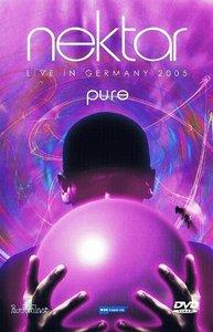 Nektar - Pure: Live In Germany 2005 (2006) [2xDVD]