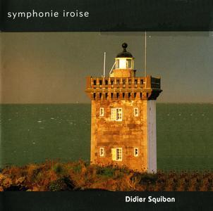 Didier Squiban - Symphonie Iroise (2004) {L'Oz Production L'OZ 44}