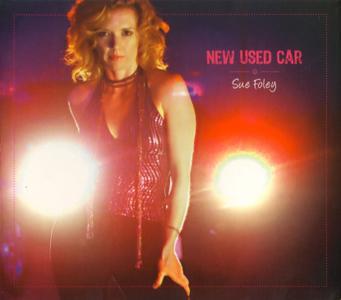 Sue Foley - New Used Car (2006)