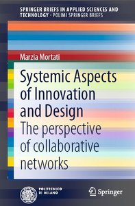 Systemic Aspects of Innovation and Design: The perspective of collaborative networks (repost)