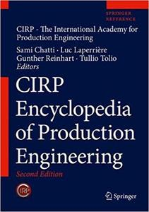 CIRP Encyclopedia of Production Engineering 2nd Edition