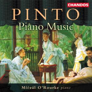 Míceál O'Rourke - George Frederick Pinto: Piano Music (2000)