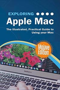 Exploring Apple Mac Mojave Edition
