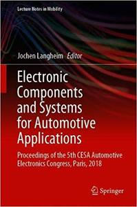 Electronic Components and Systems for Automotive Applications: Proceedings of the 5th CESA Automotive Electronics Congre