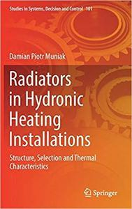 Radiators in Hydronic Heating Installations: Structure, Selection and Thermal Characteristics [Repost]