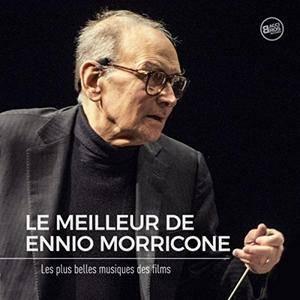 Ennio Morricone - Le Meilleur de Ennio Morricone - Les Plus belles musiques de Films (2017)
