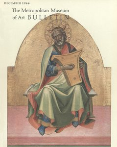 The Metropolitan Museum of Art Bulletin, v. 25, no. 4 (December, 1966)