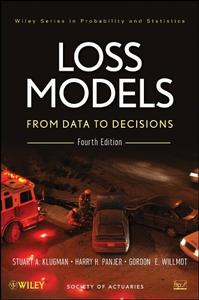Loss Models: From Data to Decisions (repost)