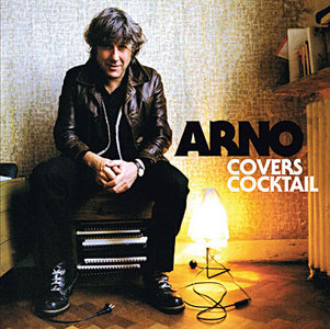 Arno - Covers Cocktail (2008)