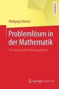 Problemlösen in der Mathematik: Ein heuristischer Werkzeugkasten