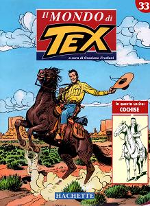 Il Mondo Di Tex - Volume 33 - Cochise