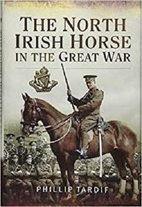 The North Irish Horse in the Great War