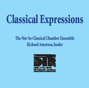 The Not-So-Classical Chamber Ensemble - Classical Expressions (2013) [Official Digital Download - DSD128 + Hi-Res FLAC]