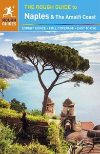 The Rough Guide to Naples and the Amalfi Coast, 3rd Edition (Repost)