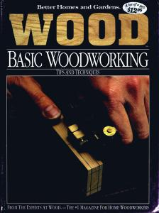 Wood Basic Woodworking: Tips and Techniques