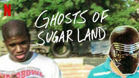 Ghosts of Sugar Land (2019)