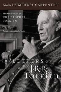 The Letters of J.R.R. Tolkien (Repost)