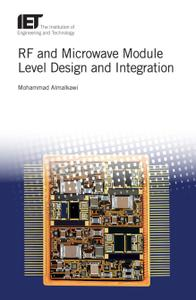 RF and Microwave Module Level Design and Integration