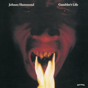 Johnny Hammond - Gambler's Life (1974/2013) [Official Digital Download 24bit/192kHz]