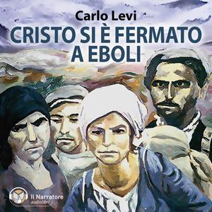 «Cristo si è fermato a Eboli» by Levi Carlo