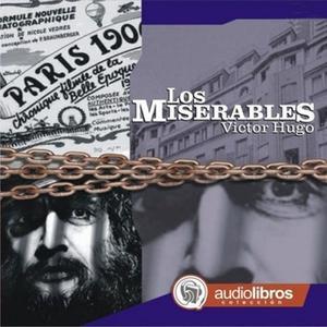 «Los miserables» by Victor Hugo