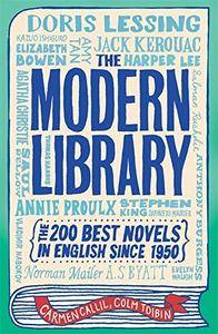 The Modern Library: The Two Hundred Best Novels in English Since 1950. Carmen Callil and Colm T[ibn(Repost)