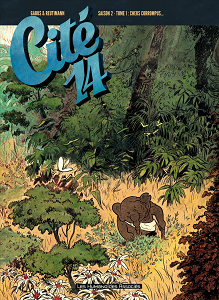 Cité 14 - Saison 2 - Integrale 1 - Chers Corrompus...