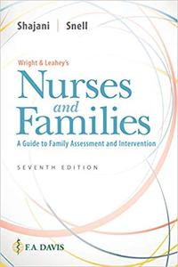 Wright & Leahey's Nurses and Families: A Guide to Family Assessment and Intervention, Seventh Edition