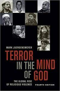 Terror in the Mind of God: The Global Rise of Religious Violence