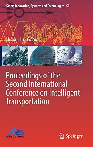 Proceedings of the Second International Conference on Intelligent Transportation (Smart Innovation, Systems and Technologies)
