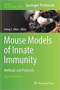 Mouse Models of Innate Immunity: Methods and Protocols