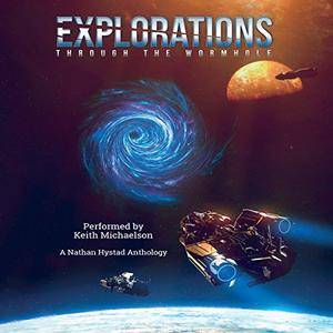 Explorations: Through the Wormhole [Audiobook]