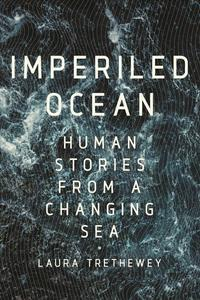Imperiled Ocean: Human Stories from a Changing Sea
