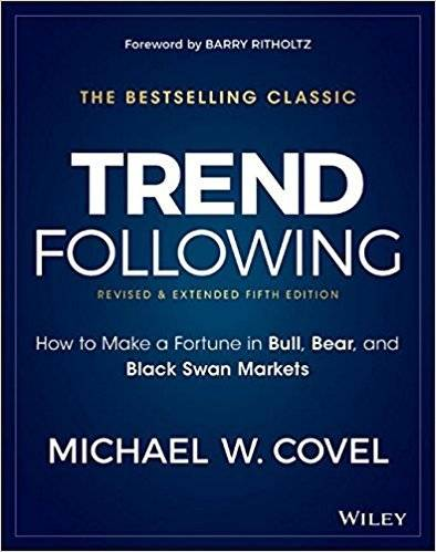 Trend Following: How to Make a Fortune in Bull, Bear and Black Swan Markets (5th Edition)
