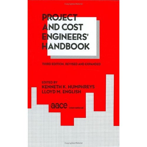 Project and Cost Engineers' Handbook (Repost)