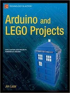 Arduino and LEGO Projects (Repost)