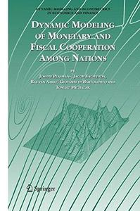 Dynamic Modeling of Monetary and Fiscal Cooperation Among Nations (Repost)
