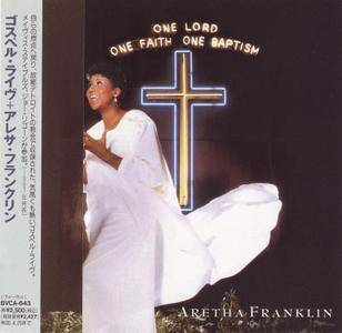 Aretha Franklin - One Lord, One Faith, One Baptism (1987) [1994, Japan]