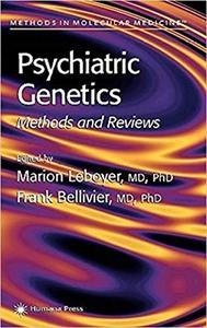 Psychiatric Genetics: Methods and Reviews