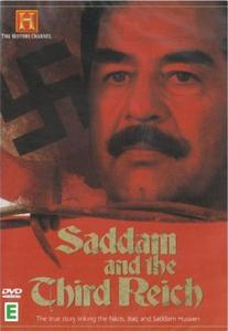 History Channel - Saddam and the Third Reich (2005)