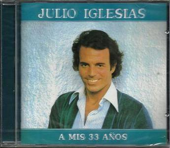 Julio Iglesias - A mis 33 años (1977)