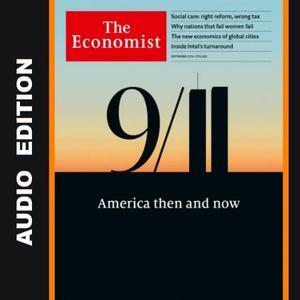 The Economist • Audio Edition • 11 September 2021