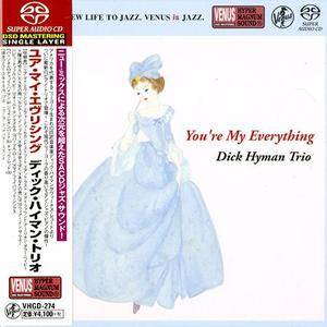 Dick Hyman Trio - You're My Everything (2012) [Japan 2018] SACD ISO + Hi-Res FLAC