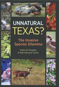Unnatural Texas? : The Invasive Species Dilemma