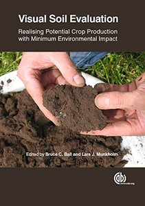 Visual Soil Evaluation: Realising Potential Crop Production with Minimum Environmental Impact (repost)
