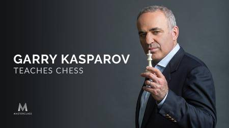 Masterclass - Garry Kasparov Teaches Chess