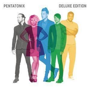 Pentatonix - Pentatonix {Deluxe Edition} (2015) [Official Digital Download]