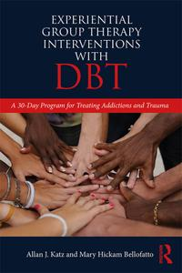Experiential Group Therapy Interventions with DBT