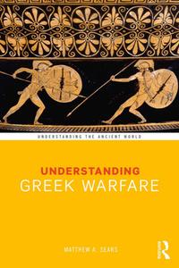 Understanding Greek Warfare